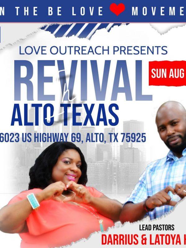 Love Outreach Revival in Alto Texas