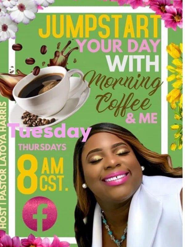 Morning Coffee with Pastor LaToya Harris